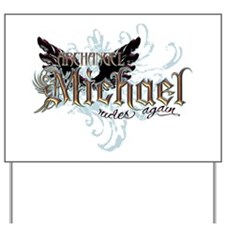 Archangel Michael Rides Again Yard Sign