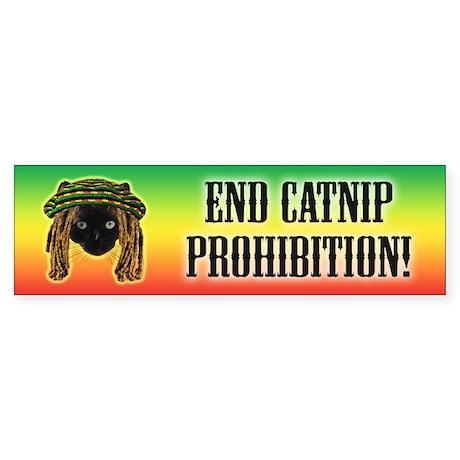 End Catnip Prohibition! Bumper Sticker