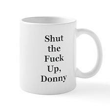 STFU Donny Mug