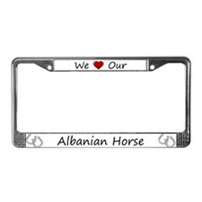 White We Love Our Albanian Horse Frame