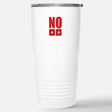 No dice! Travel Mug