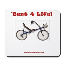 'Bent 4 Life Mousepad