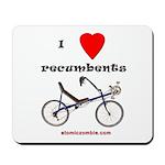 I love recumbents mousepad