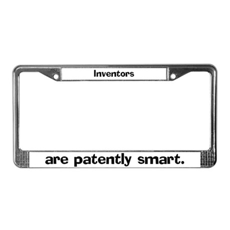 Inventors are patently smart License Plate Frame