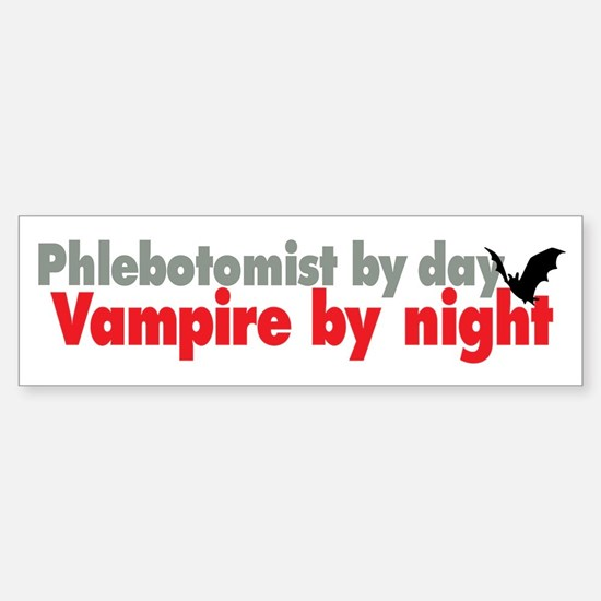 Phlebotomist By Day Bumper Bumper Bumper Sticker