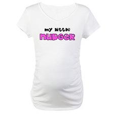 My Little Nudger Shirt