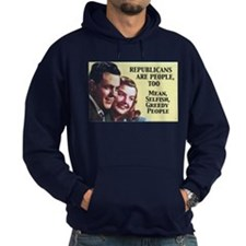 Republicans Are - On a Hoodie