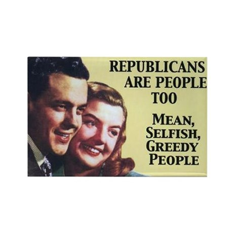Republicans Are - On a Rectangle Magnet (10 pack)