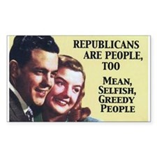 Republicans Are - On a Rectangle Decal
