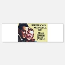 Republicans Are - On a Bumper Bumper Bumper Sticker