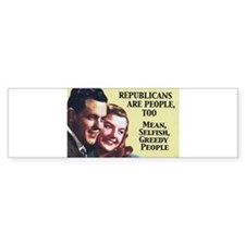 Republicans Are - On a Bumper Bumper Sticker