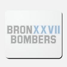 BRONX BOMBERS GREY BLUE TYPE Mousepad