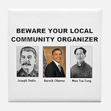 Beware community organizer Tile Coaster