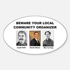 Beware community organizer Oval Decal