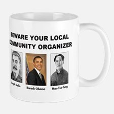Beware community organizer Mug
