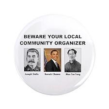 "Beware community organizer 3.5"" Button"