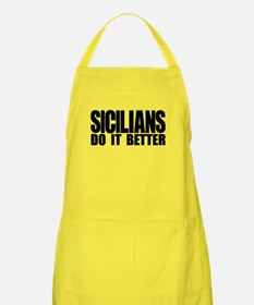 Sicilians Do It Better Apron