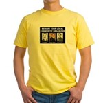 Beware of community organizer Yellow T-Shirt