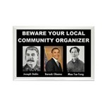 Beware of community organizer Rectangle Magnet