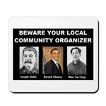 Beware of community organizer Mousepad