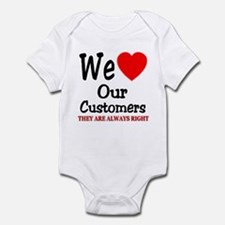 We Love Our Customers Infant Bodysuit