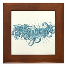 Your Magic Is Calling Framed Tile