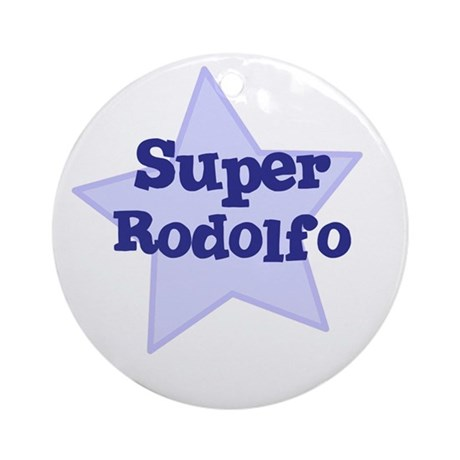 Super Rodolfo Ornament (Round)