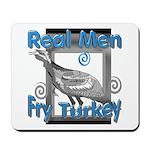 Real Men Mousepad