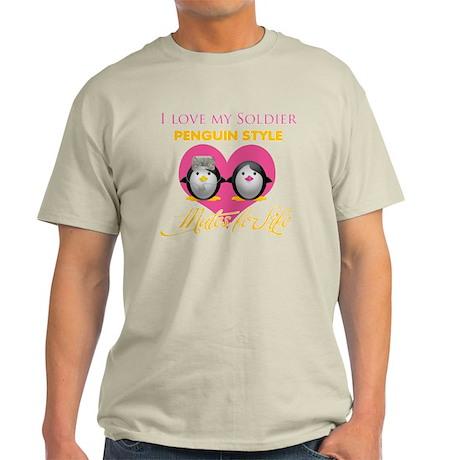 I Love My Soldier Penguin Sty Light T-Shirt