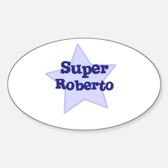Super Roberto Oval Decal