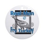 Real Men Ornament (Round)