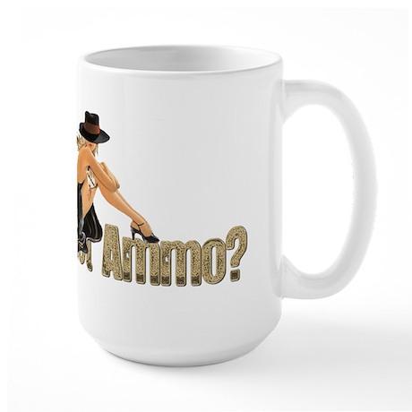 Got Ammo Sexy Large Mug