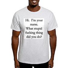 I'm Your Nurse Ash Grey T-Shirt