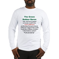 The Green Robber Baron Long Sleeve T-Shirt