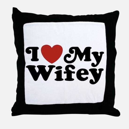 I Love My Wifey Throw Pillow
