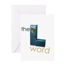 the L word Greeting Card