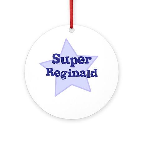 Super Reginald Ornament (Round)