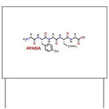 Ayana name molecule Yard Sign