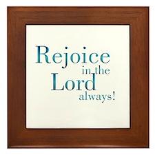 Rejoice in the Lord Framed Tile