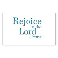 Rejoice in the Lord Rectangle Decal