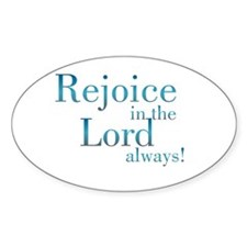 Rejoice in the Lord Oval Stickers