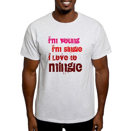 I Love to Mingle Light T-Shirt