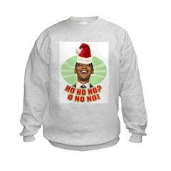 Ho Ho Ho? Obama No No No! Sweatshirt