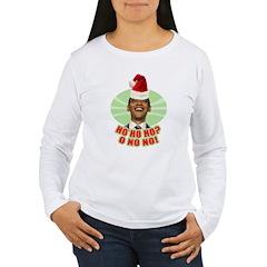 Ho Ho Ho? Obama No No No! T-Shirt