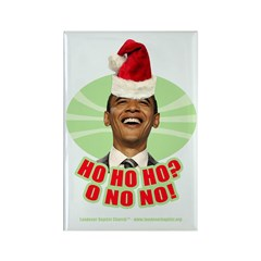 Ho Ho Ho? Obama No No No! Rectangle Magnet
