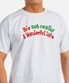 It's not really a wonderful l T-Shirt