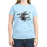 Scale Any Wall - Grunge Women's Light T-Shirt