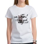 Scale Any Wall - Grunge Women's T-Shirt