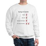 Hunting Evil Checklist Sweatshirt