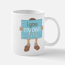 I Grow My Own Zits Mug